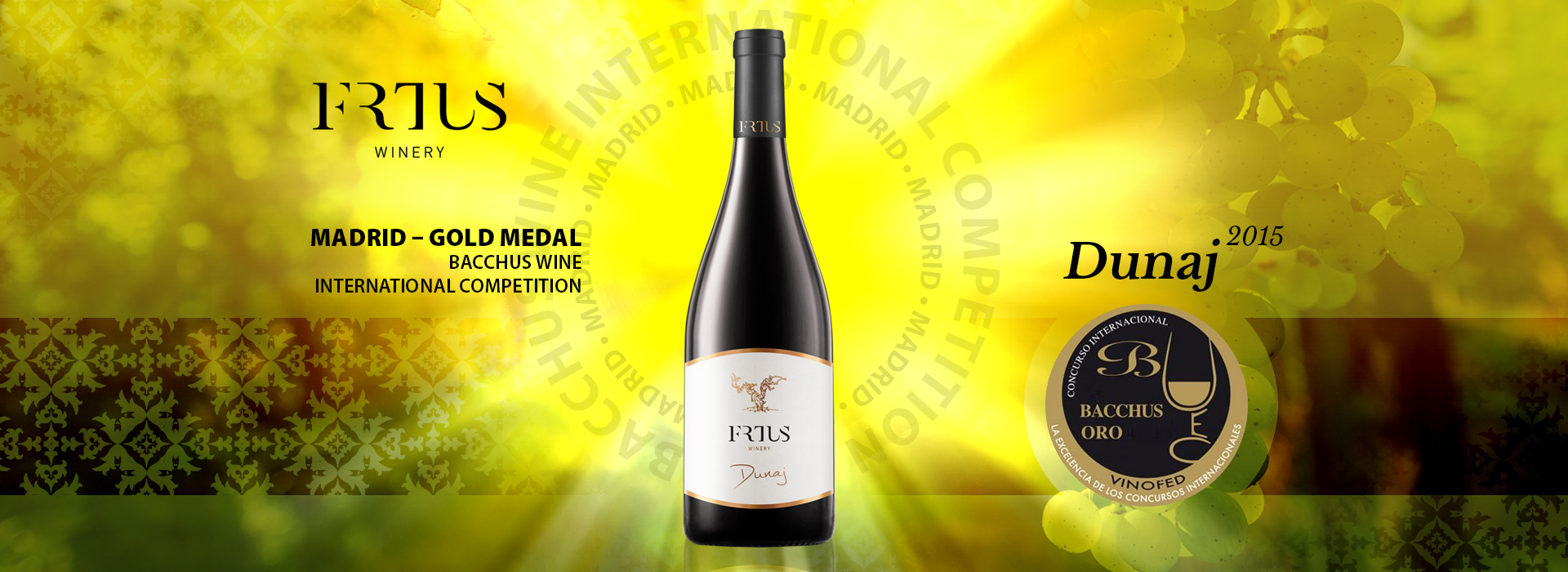 Dunaj 2015 - Madrid gold medal - Bacchus wine international competition