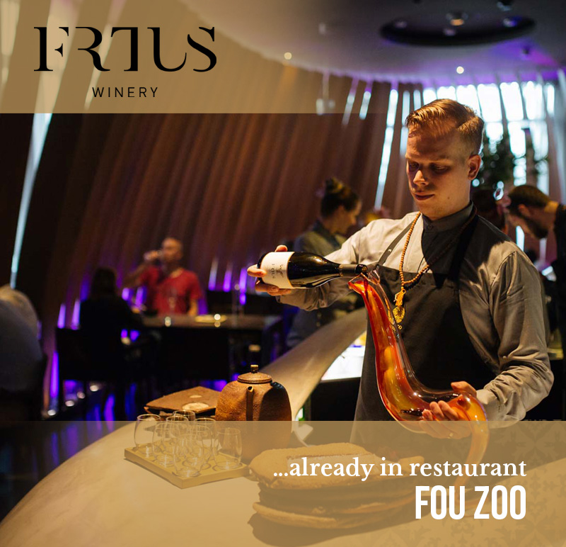 Frtus winery already in restaurant Fou Zoo
