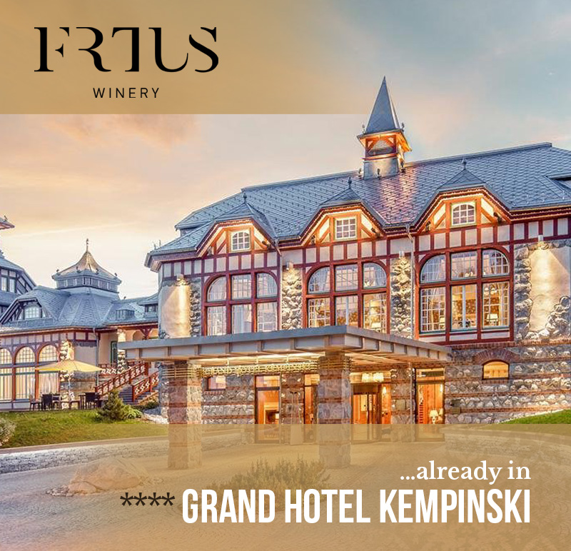 Frtus winery already in Grand Hotel Kempinski ****